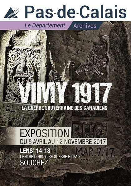 8 April - 12 November 2017 - Vimy 1917 The Underground War of Canadians